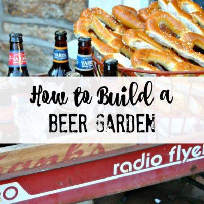 How to build a Beer Garden