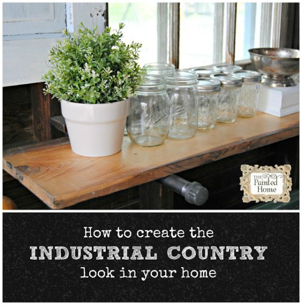 How to create the Industrial Country look