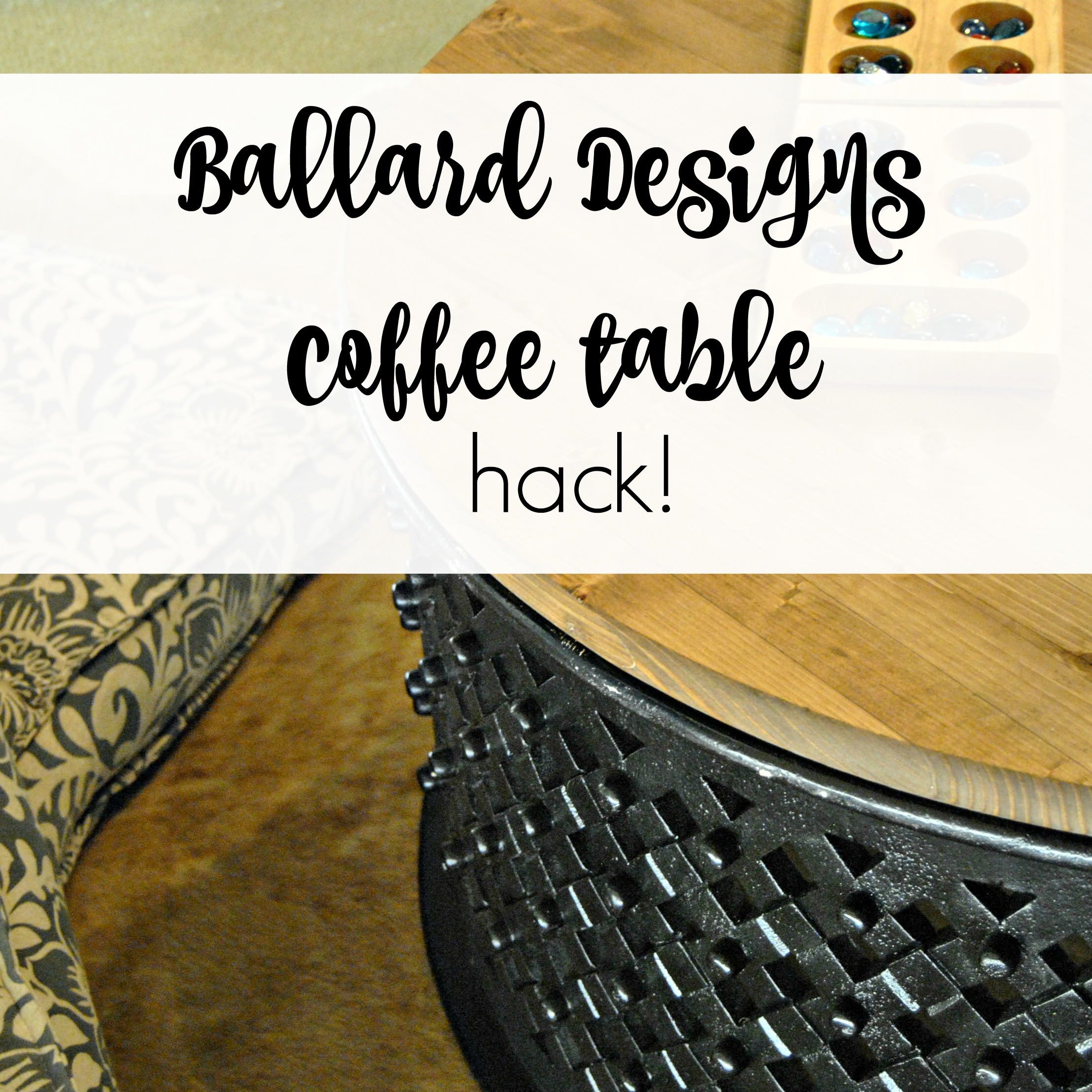 ballard designs coffee table hack ballard designs coffee table hack
