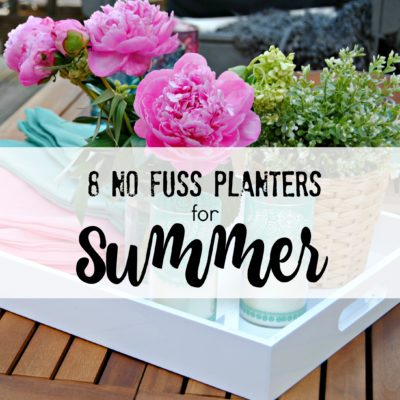 8 No Fuss Planters for your Summer Porch