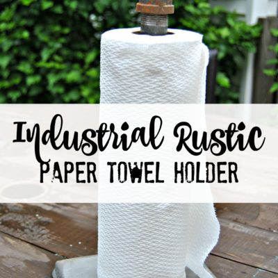 Industrial Rustic Paper Towel Holder