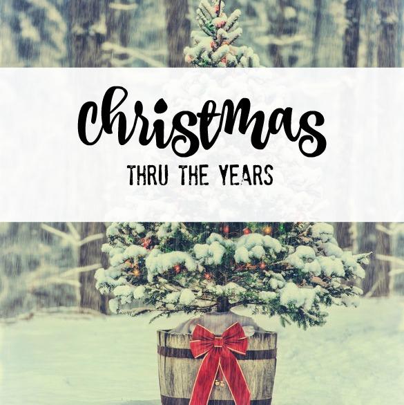 Christmas Thru The Years