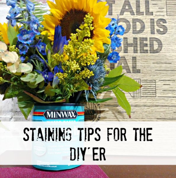 Staining Tips for the DIYer