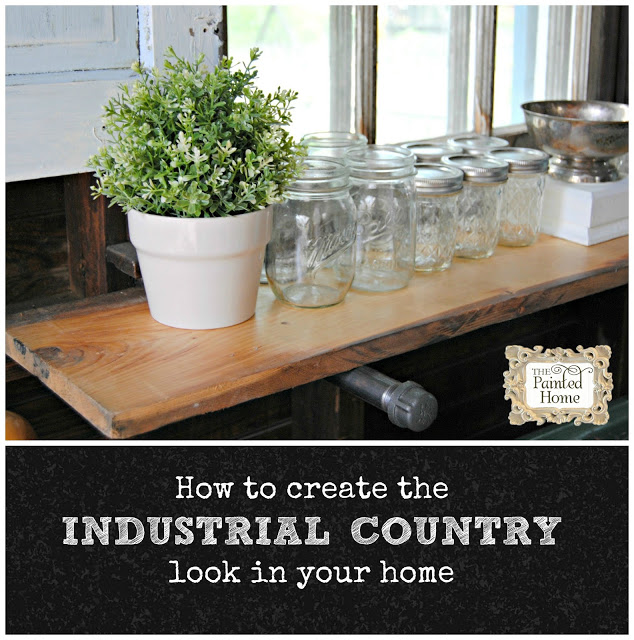 https://www.thepaintedhome.com/2015/07/how-to-create-industrial-country-look.html